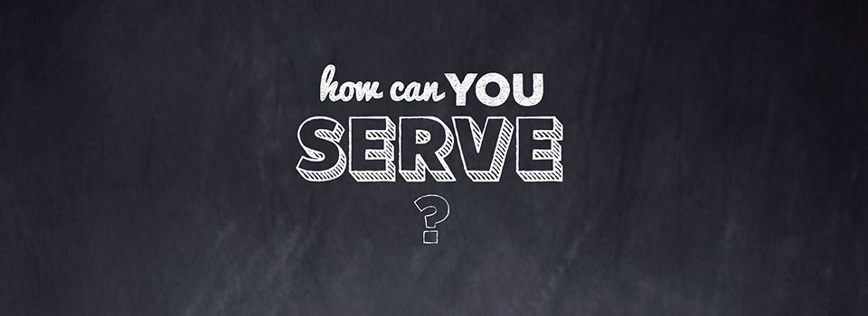 How can you serve?